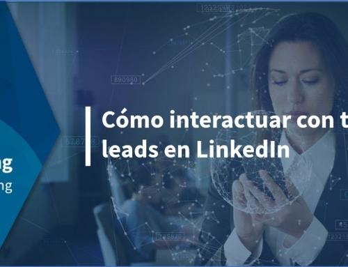 Cómo interactuar con tus leads en LinkedIn
