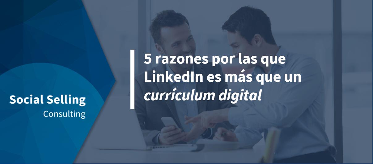 Linkedin es más que un CV Digital