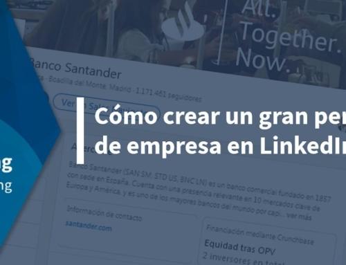 Cómo crear un gran perfil de empresa en LinkedIn