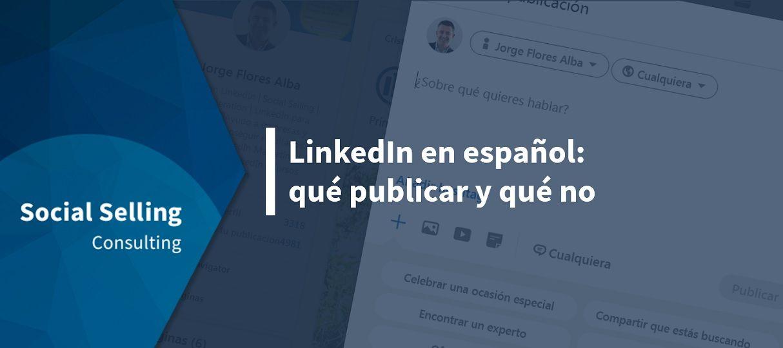 que publicar en linkedin en español